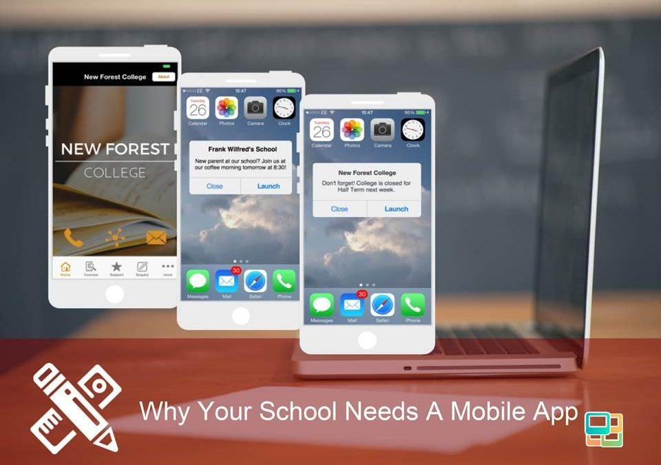 Why Your School Needs A Mobile App